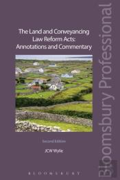 Land And Conveyancing Law Reform Acts: Annotations And Commentary
