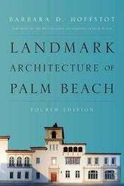 Landmark Architecture Of Palm Beach