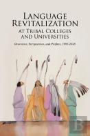 Language Revitalization At Tribal Colleges And Universities
