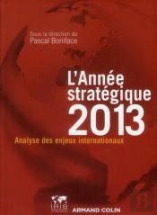L'Annee Strategique 2013