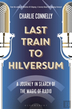 Bertrand.pt - Last Train To Hilversum