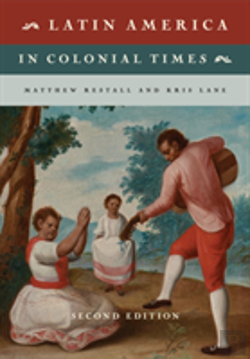 Bertrand.pt - Latin America In Colonial Times