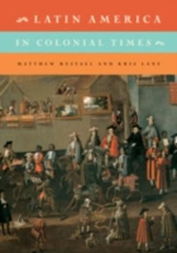 Bertrand.pt - Latin America In Colonial Times: Volume 1