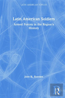 Latin America'S Soldiers