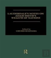 Lauderdale S Notes On Adam Smith S