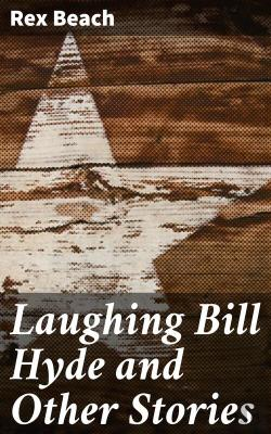 Bertrand.pt - Laughing Bill Hyde And Other Stories