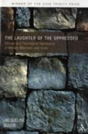 Laughter Of The Oppressed