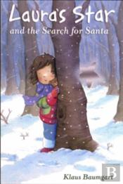 Laura'S Star And The Search For Santa