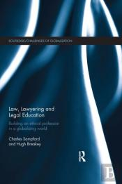 Law, Lawyering And Legal Education