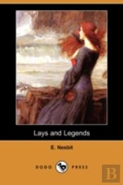 Lays And Legends (Dodo Press)