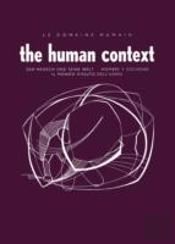 Le Domaine Humain The Human Context
