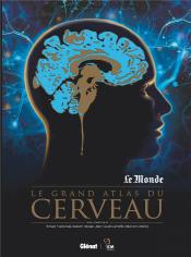 Le Grand Atlas Du Cerveau