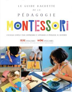 Bertrand.pt - Le Grand Guide Hachette De La Methode Montessori