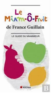 Le Guide Du Miammeur