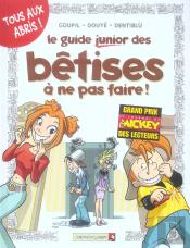 Le Guide Junior Des Bêtises À Ne Pas Fair