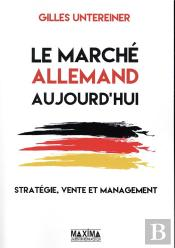 Le Marche Allemand : Strategie, Vente Et Management