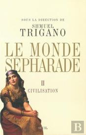 Le Monde Sepharade T.2 ; Civilisation