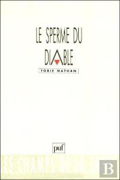 Le Sperme Du Diable (4e Édition)