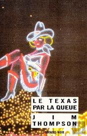 Le Texas Par La Queue