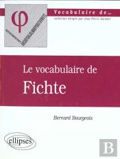 Le Vocabulaire De Fichte