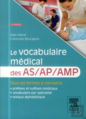 Le Vocabulaire Médical Des As/Ap/Amp (3e Édition)