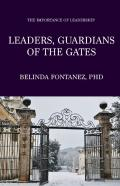 Leaders, Guardians Of The Gates