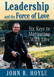Leadership And The Force Of Love