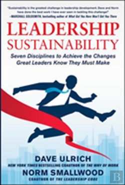 Bertrand.pt - Leadership Sustainability: Seven Disciplines To Achieve The Changes Great Leaders Know They Must Make