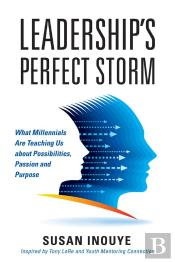 Leadership'S Perfect Storm