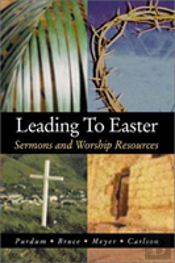 Leading To Easter