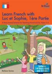 Learn French With Luc Et Sophie, Part 1 (Years 3-4)