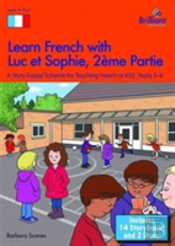 Learn French With Luc Et Sophie, Part 2 (Years 5-6)