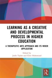 Learning As A Creative And Developmental Process In Higher Education