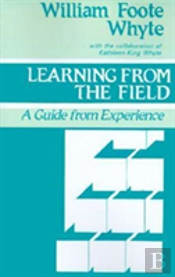 Learning From The Field