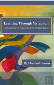 Learning Through Metaphor