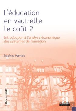 Bertrand.pt - L'Education En Vaut-Elle Le Cout ? - Introduction A L'Analyse Economique Des Systemes De Formation