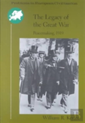 Legacy Of The Great War