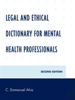 Bertrand.pt - Legal And Ethical Dictionary For Mental Health Professionals