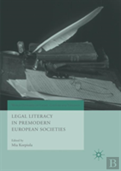 Bertrand.pt - Legal Literacy In Premodern European Societies
