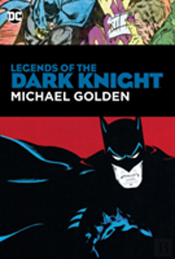 Bertrand.pt - Legends Of The Dark Knight: Michael Golden