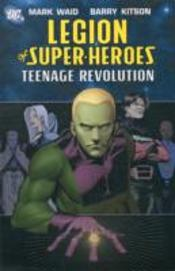 Legion Of Super Heroes New Rebellion