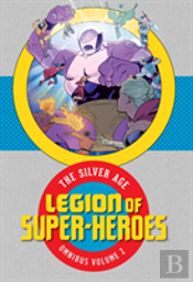 Legion Of Super-Heroes The Silver Age Omnibus Vol. 2