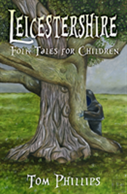 Bertrand.pt - Leicestershire Folk Tales For Children