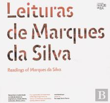 Leituras de Marques da Silva /Readings of Marques da Silva