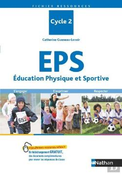Bertrand.pt - L'Eps Au Cycle 2 - Fichier Ressources - Cp-Ce1-Ce2 - 2018
