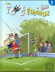 Les Foot Furieux Kids - Tome 3