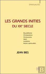 Les Grands Inities Du Xx Siecle