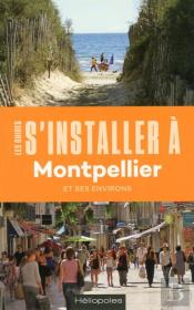 Les Guides S'Installer A : Montpellier