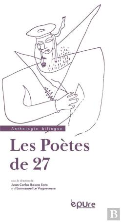 Bertrand.pt - Les Poetes De 27. Anthologie Bilingue