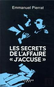 Les Secrets De L'Affaire 'J'Accuse '
